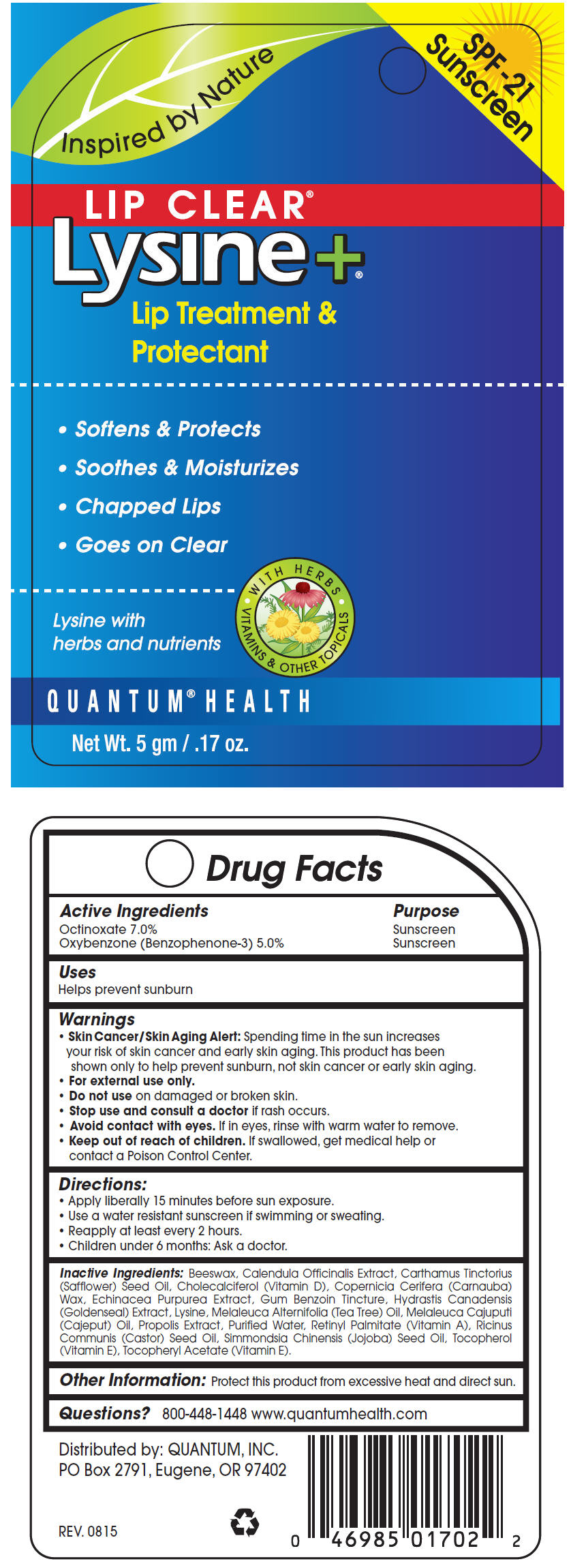 Octinoxate and Oxybenzone (Lip Clear Lysine Plus Coldstick)